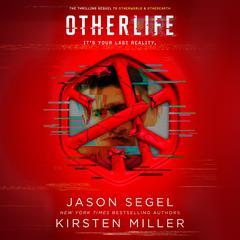 OtherLife Audiobook, by Jason Segel, Kirsten Miller