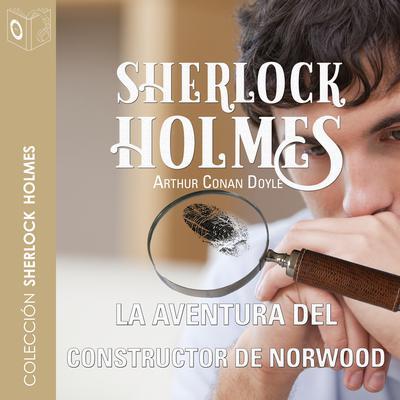 La aventura del constructor de Norwood Audiobook, by Arthur Conan Doyle