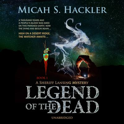 Legend of the Dead Audiobook, by Micah S. Hackler