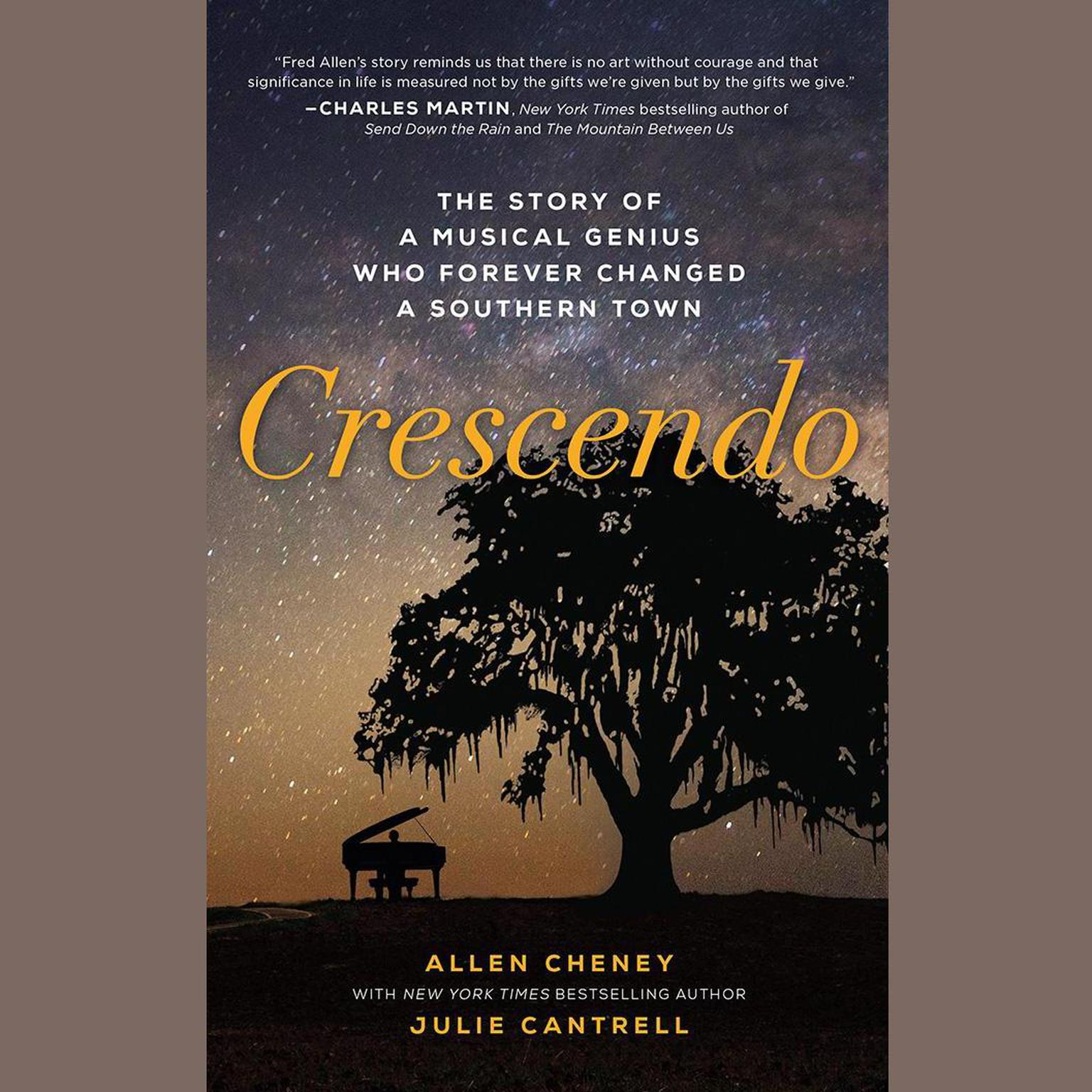 Printable Crescendo: The True Story of a Musical Genius Who Forever Changed a Southern Town Audiobook Cover Art