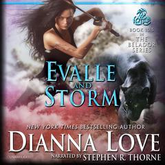 Evalle and Storm Audiobook, by Dianna Love