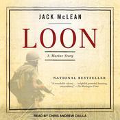 Loon: A Marine Story Audiobook, by Jack McLean