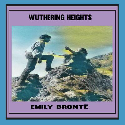 Wuthering Heights Audiobook, by Emily Brontë