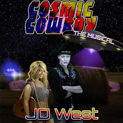 COSMIC COWBOY the MUSICAL Audiobook, by JD West