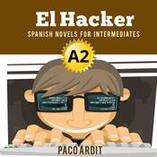 El Hacker Audiobook, by Paco Ardit