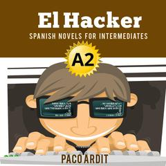 El Hacker Audiobook, by Author Info Added Soon