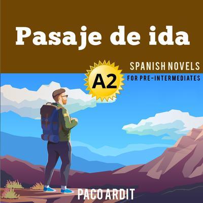 Pasaje de ida Audiobook, by Author Info Added Soon