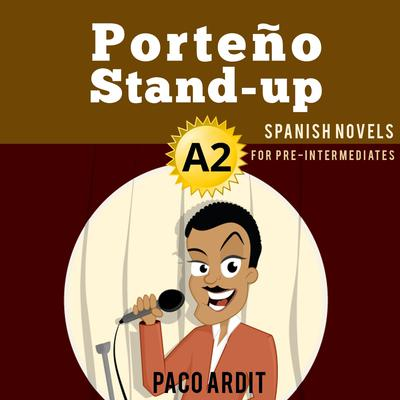 Porteño Stand-up Audiobook, by Author Info Added Soon
