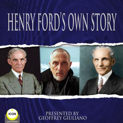 Henry Ford's Own Story Audiobook, by Henry Ford