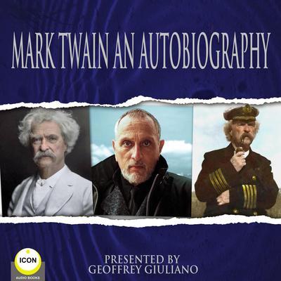 Mark Twain An Autobiography Audiobook, by Mark Twain