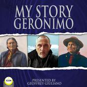 My Story Geronimo Audiobook, by Geronimo