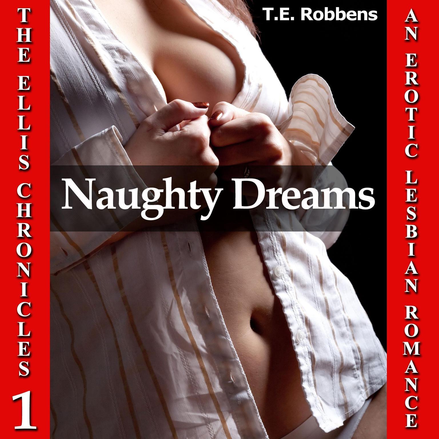 Printable Naughty Dreams: An Erotic Lesbian Romance (The Ellis Chronicles - Book 1) Audiobook Cover Art
