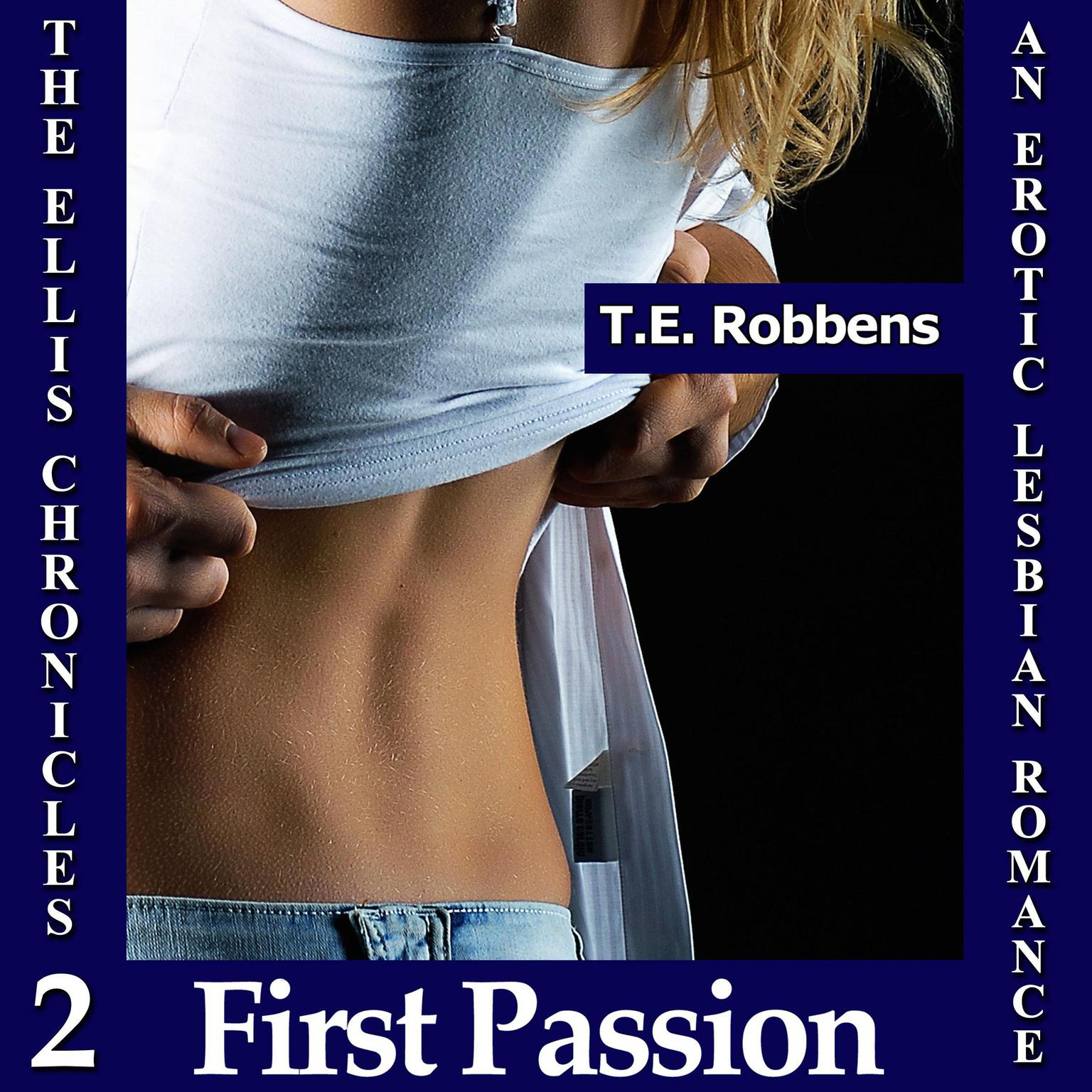 Printable First Passion: An Erotic Lesbian Romance (The Ellis Chronicles - Book 2) Audiobook Cover Art