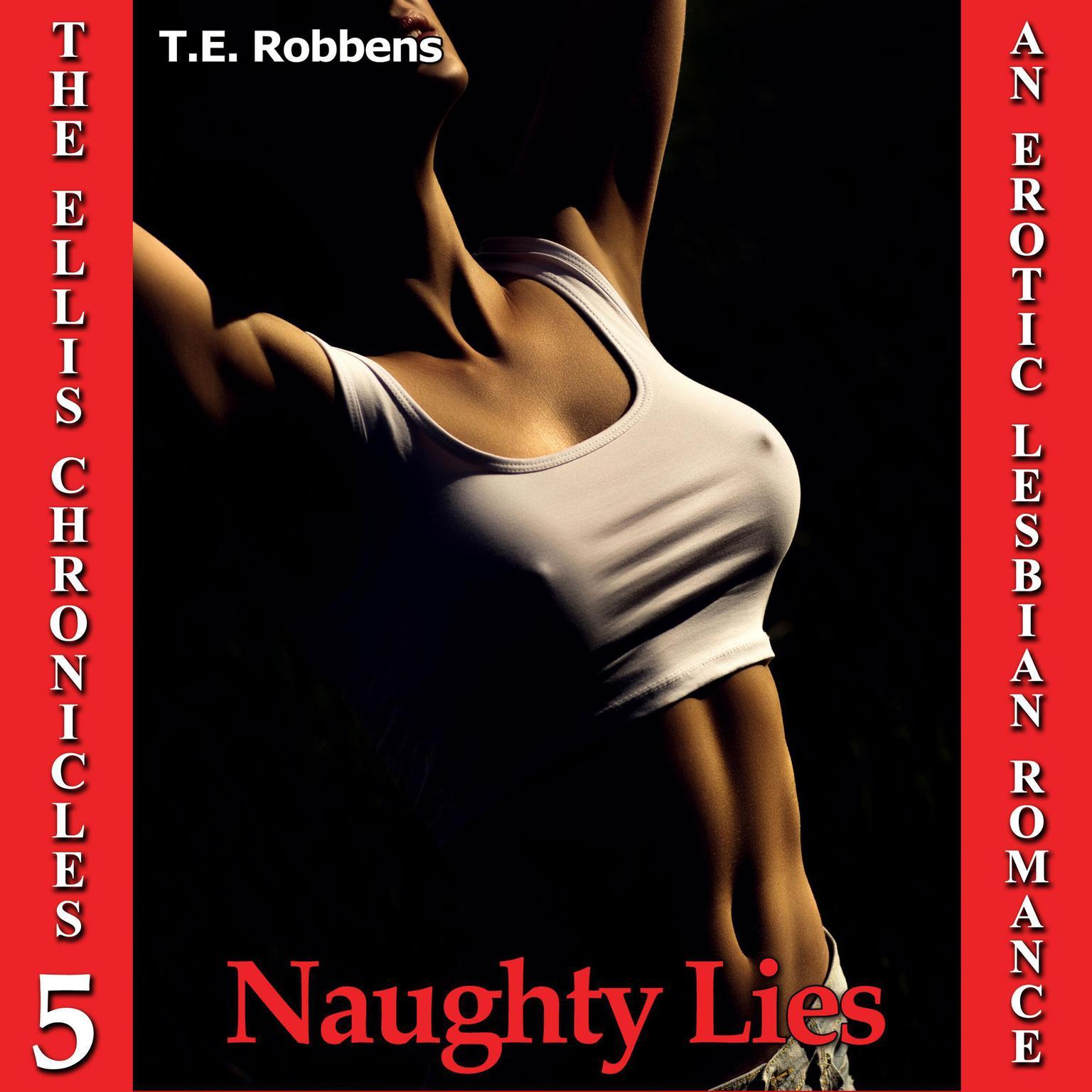 Printable Naughty Lies: An Erotic Lesbian Romance (The Ellis Chronicles - book 5) Audiobook Cover Art