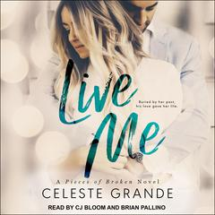 Live Me Audiobook, by Celeste Grande