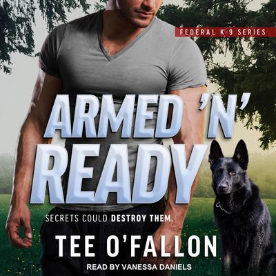 Armed 'N' Ready Audiobook, by Tee O'Fallon