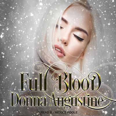 Full Blood Audiobook, by Donna Augustine