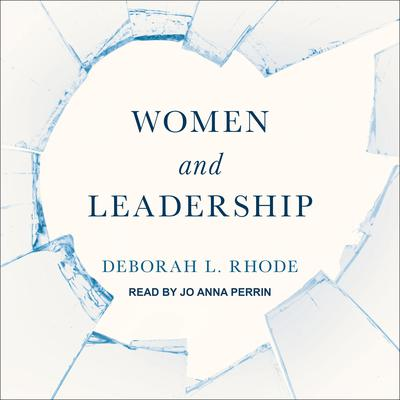 Women and Leadership Audiobook, by Deborah L. Rhode