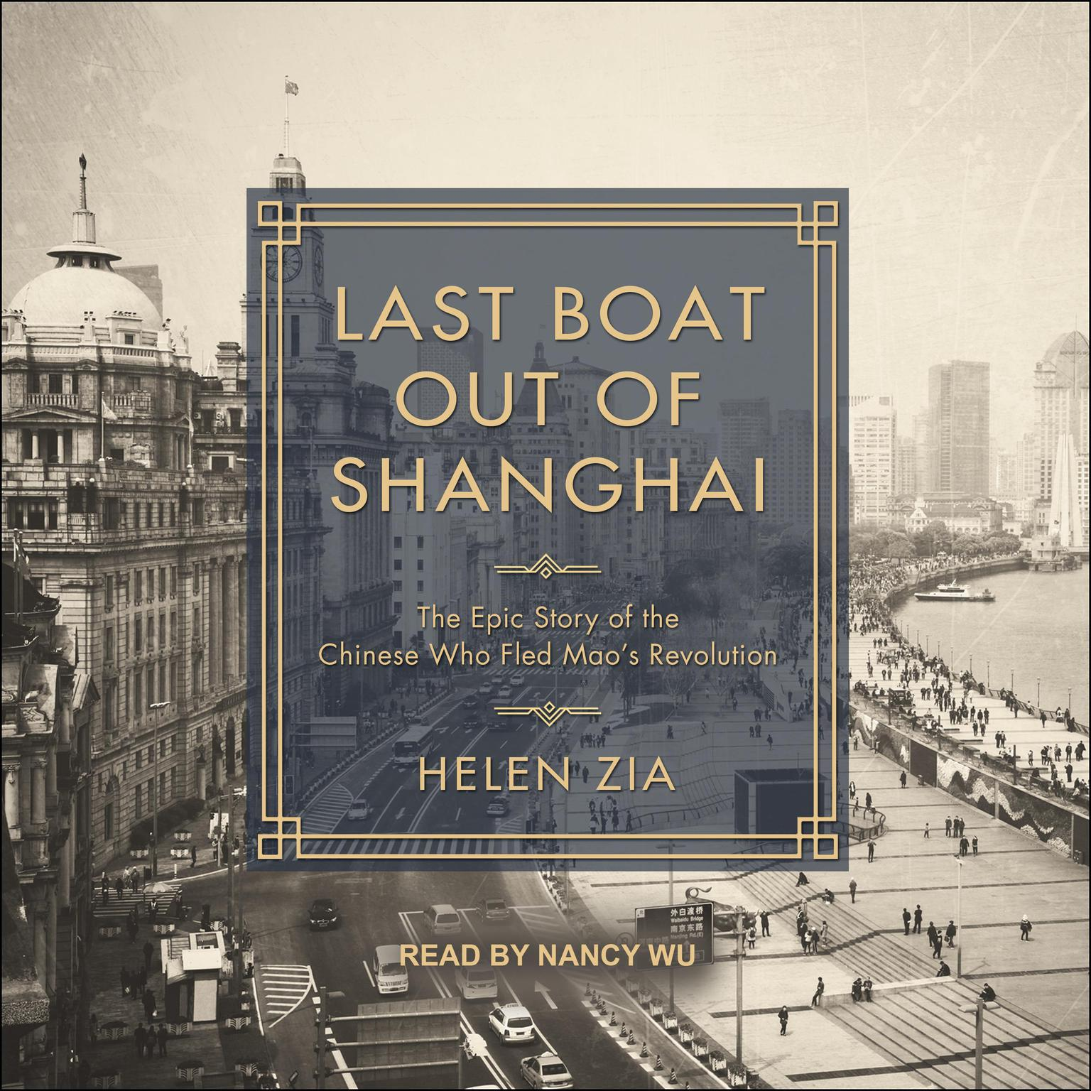 Printable Last Boat Out of Shanghai: The Epic Story of the Chinese Who Fled Mao's Revolution Audiobook Cover Art