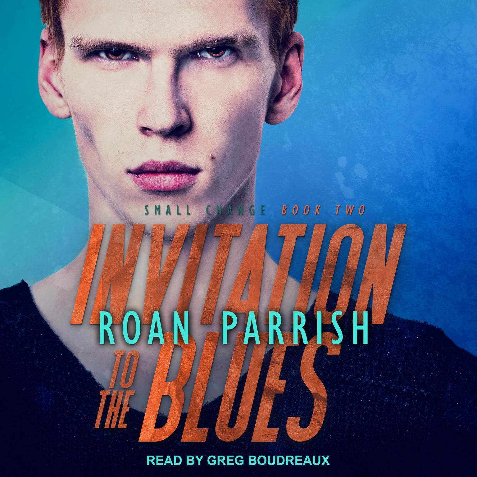Invitation to the Blues Audiobook, by Roan Parrish