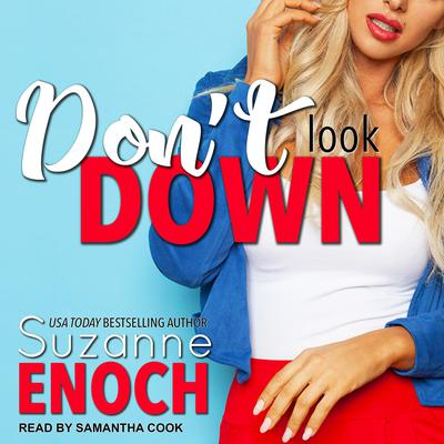 Dont Look Down Audiobook, by Suzanne Enoch