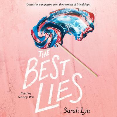 The Best Lies Audiobook, by Sarah Lyu