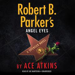 Robert B. Parkers Angel Eyes Audiobook, by Ace Atkins