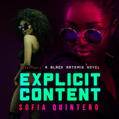 Explicit Content: A Black Artemis Novel Audiobook, by Black Artemis