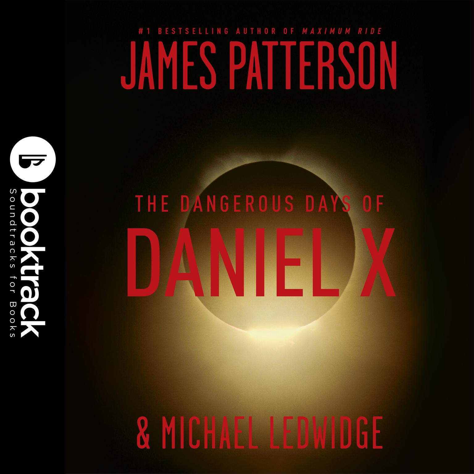 Printable The Dangerous Days of Daniel X Audiobook Cover Art