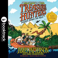 Treasure Hunters: Danger Down the Nile Audiobook, by James Patterson