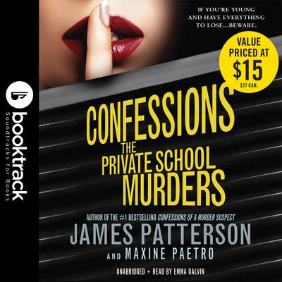 Confessions: The Private School Murders: Booktrack Edition Audiobook, by James Patterson