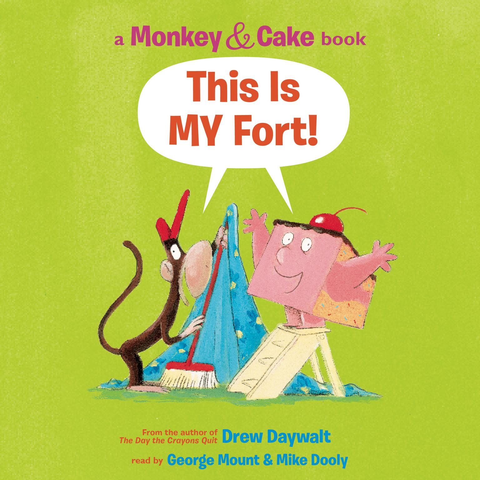 Printable Monkey and Cake: This is My Fort Audiobook Cover Art