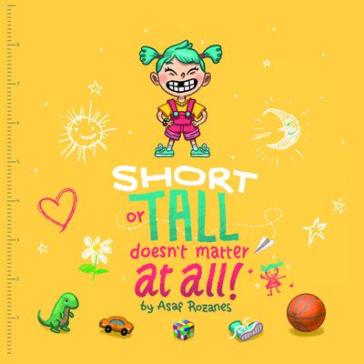 Short Or Tall Doesnt Matter At All Audiobook, by Asaf Rozanes