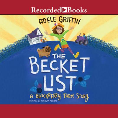 The Becket List: A Blackberry Farm Story Audiobook, by Adele Griffin