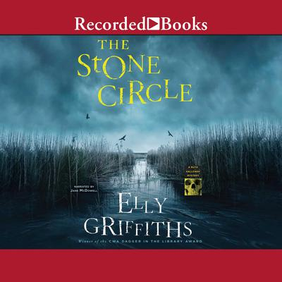 Stone Circle Audiobook, by Elly Griffiths