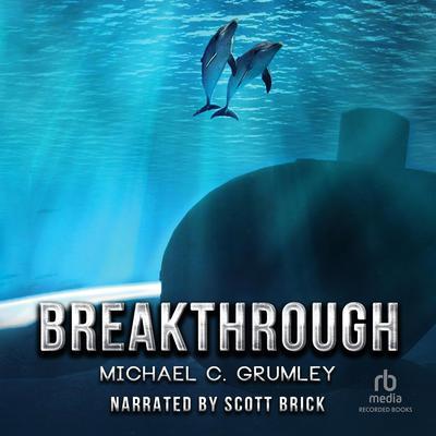 Breakthrough Audiobook, by Michael C. Grumley
