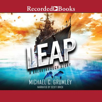 Leap Audiobook, by Michael C. Grumley