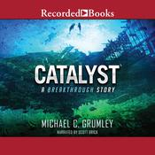 Catalyst Audiobook, by Michael C. Grumley