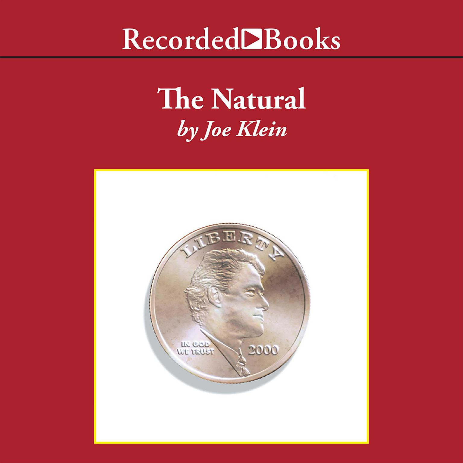 Printable The Natural: The Misunderstood Presidency of Bill Clinton Audiobook Cover Art