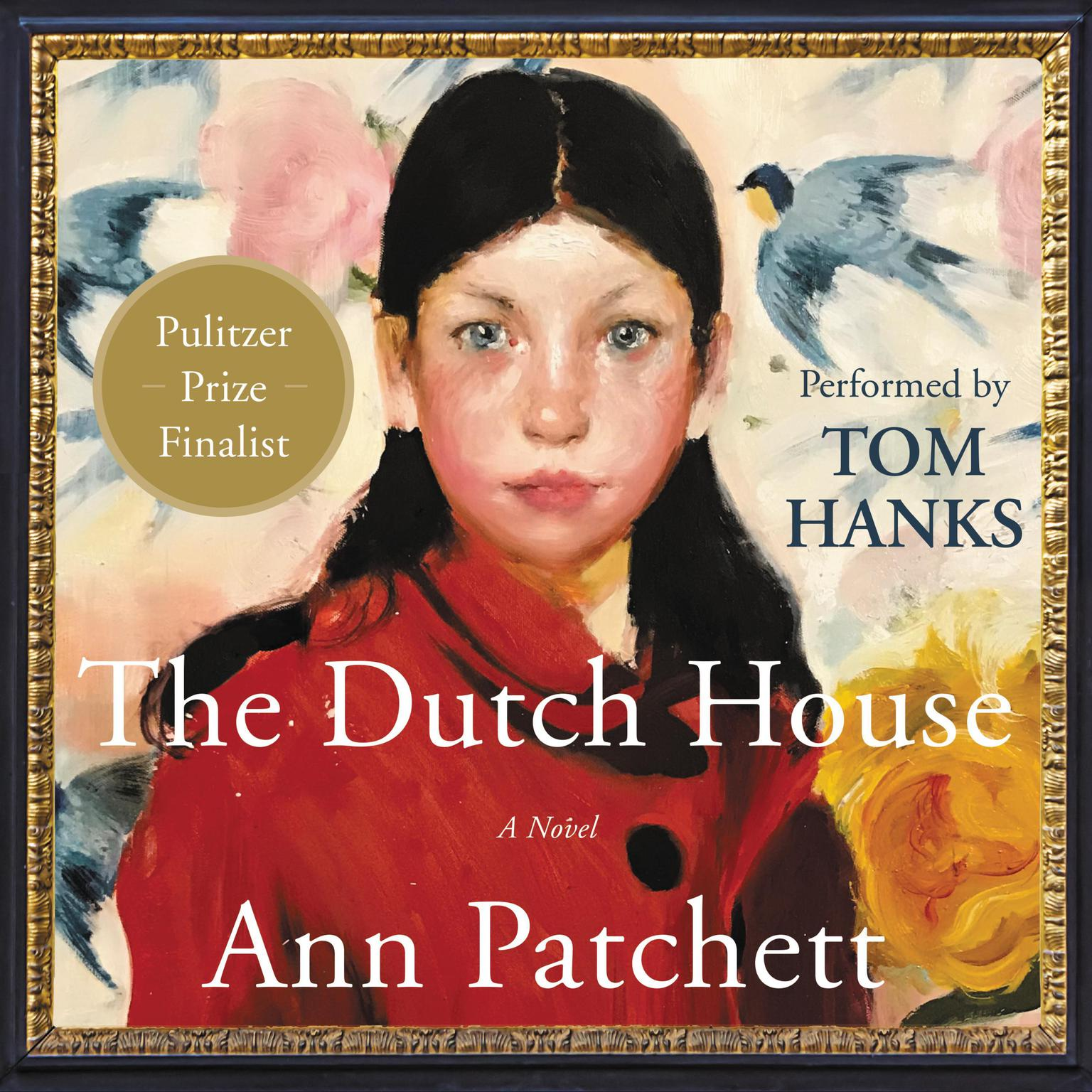 Printable The Dutch House: A Novel Audiobook Cover Art