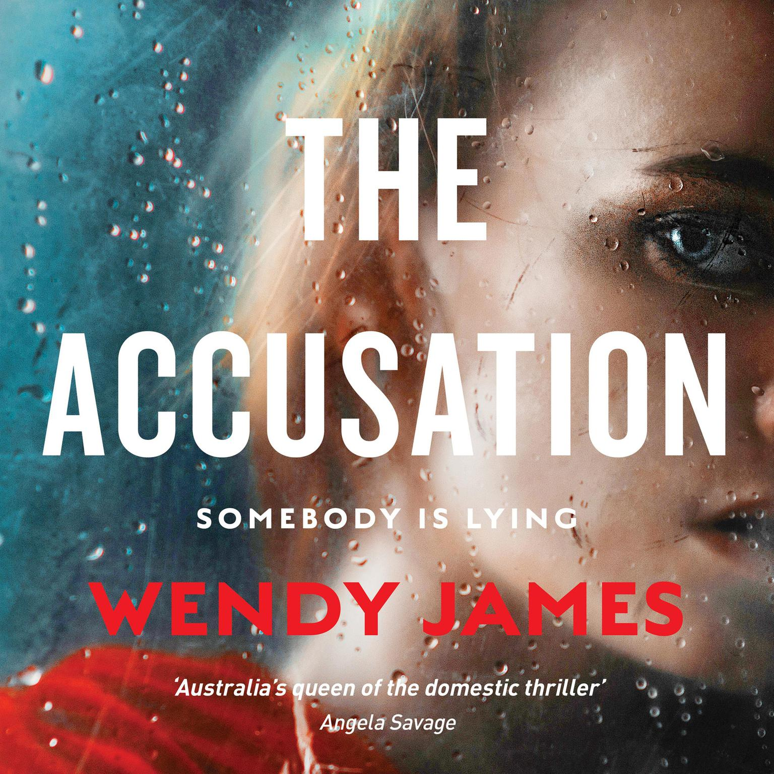 Printable The Accusation: from Australia's queen of domestic noir Audiobook Cover Art