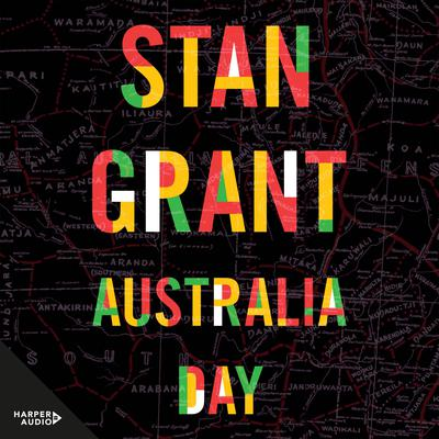 Australia Day Audiobook, by Stan Grant