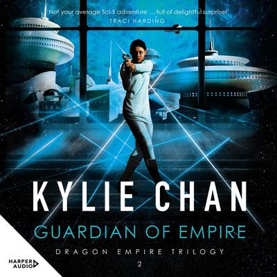 Guardian of Empire: #N/A Audiobook, by Kylie Chan