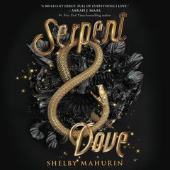 Serpent & Dove Audiobook, by Shelby Mahurin