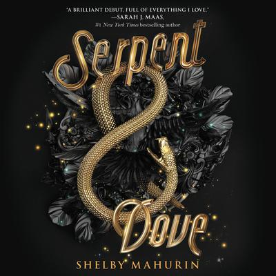 Serpent & Dove Audiobook, by