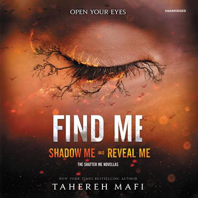 Find Me Audiobook, by Tahereh Mafi