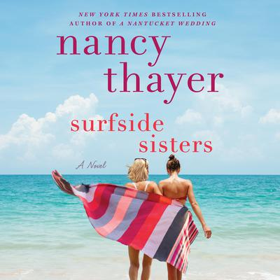 Surfside Sisters: A Novel Audiobook, by