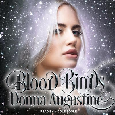Blood Binds Audiobook, by Donna Augustine