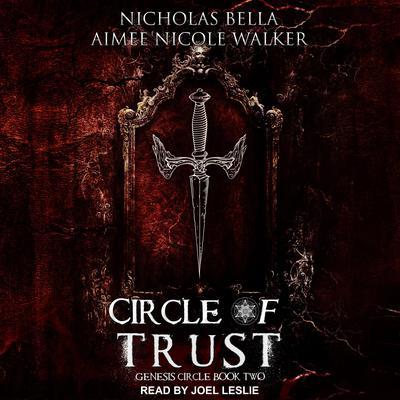 Circle of Trust Audiobook, by Aimee Nicole Walker