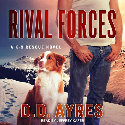 Rival Forces Audiobook, by D.D. Ayres